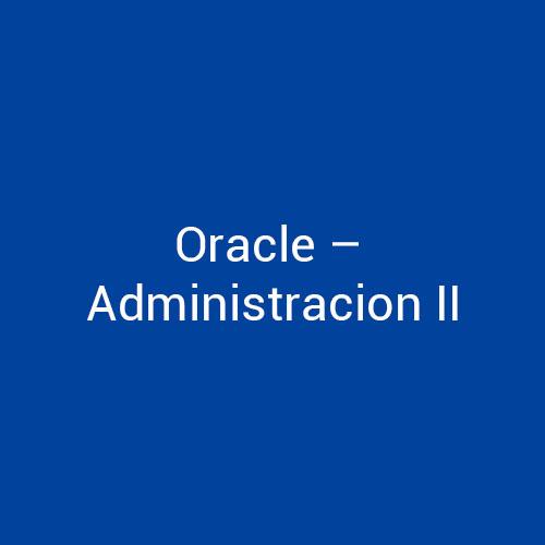 Cursos de Oracle Administración II para empresas en Madrid y Barcelona. CEDECO